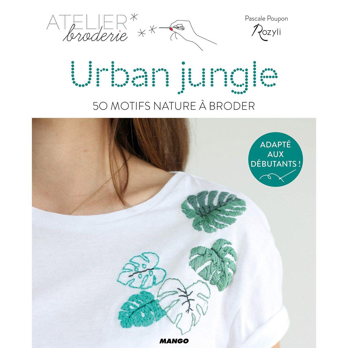 Livre urban jungle 50 motifs nature à broder